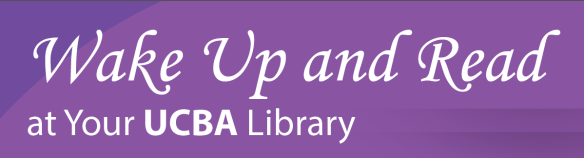Wake Up and Read at Your UCBA Library graphic