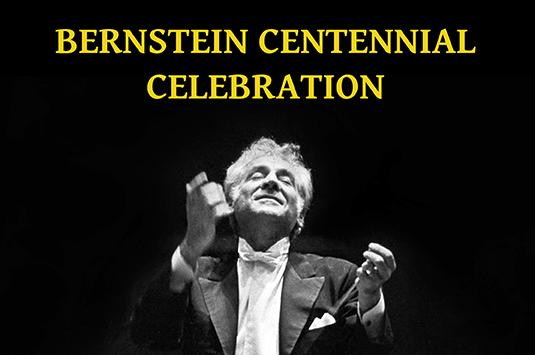 Bernstein Centennial Celebration