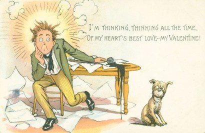 """Postcard with the words, """"I'm thinking, thinking all the time. Of my heart's best love, my valentine."""" Showing young man and dog"""