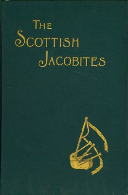 Cover of Scottish Jacobites by Thomas Newbigging