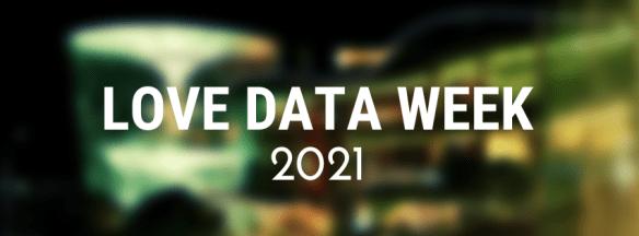 Love Data Week 2021