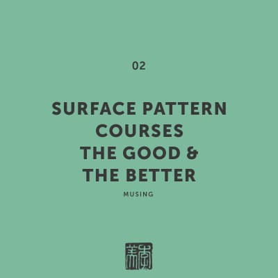 Surface pattern courses :: the good and the better
