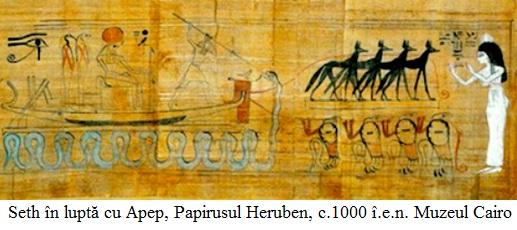 9.1.2.1 Seth în luptă cu Apep, Papirusul Heruben, c.1000 î.e.n. Muzeul Cairo