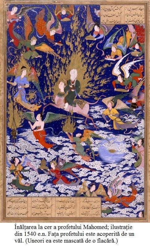 I.7.8.01 Înălțarea la cer a profetului Mahomed; ilustrație din 1540 e.n. În unele ilustrații precum aceasta, Fața profetului este fie acoperită de un văl. (Uneori este mascată de o flacără.)