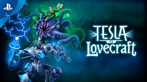 Tesla vs Lovecraft - September Gaming