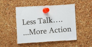 STOP TALKING AND ACT