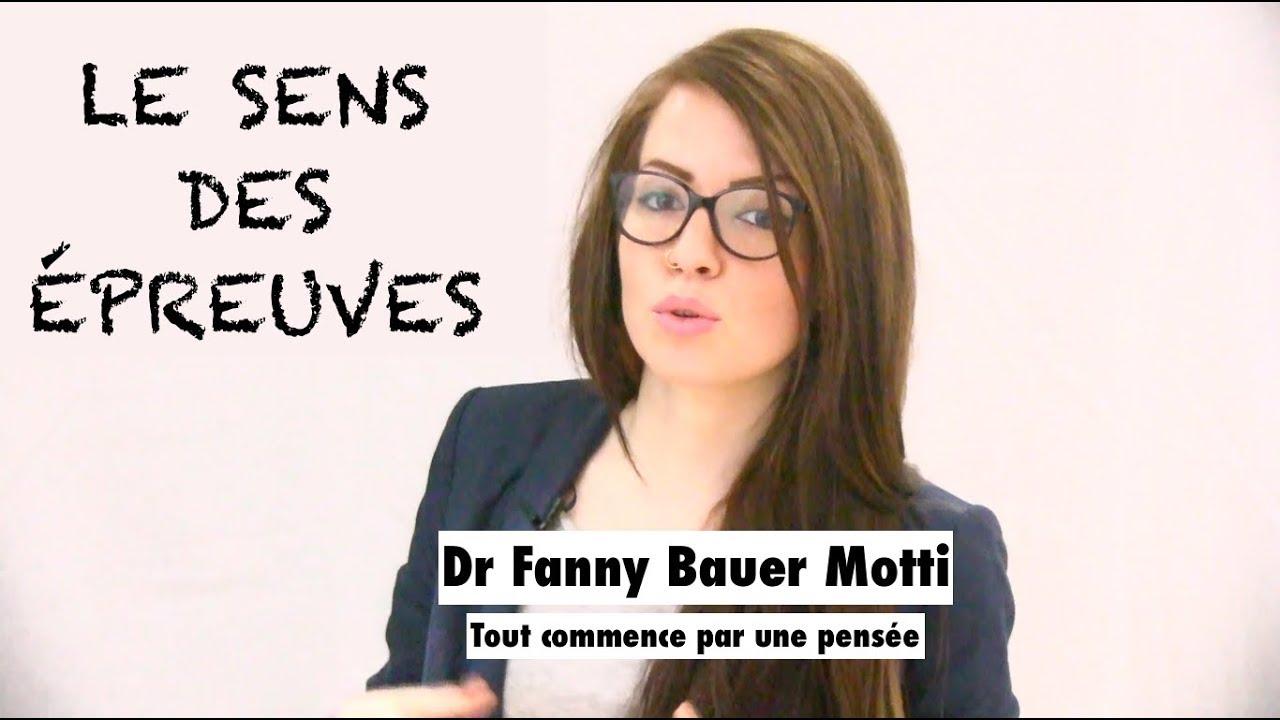 le sens des épreuves – Dr Fanny Bauer-Motti