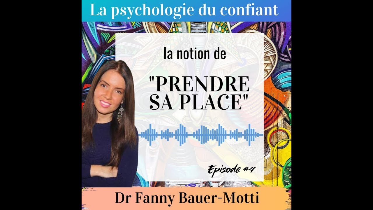 Prendre sa place – Podcast #4