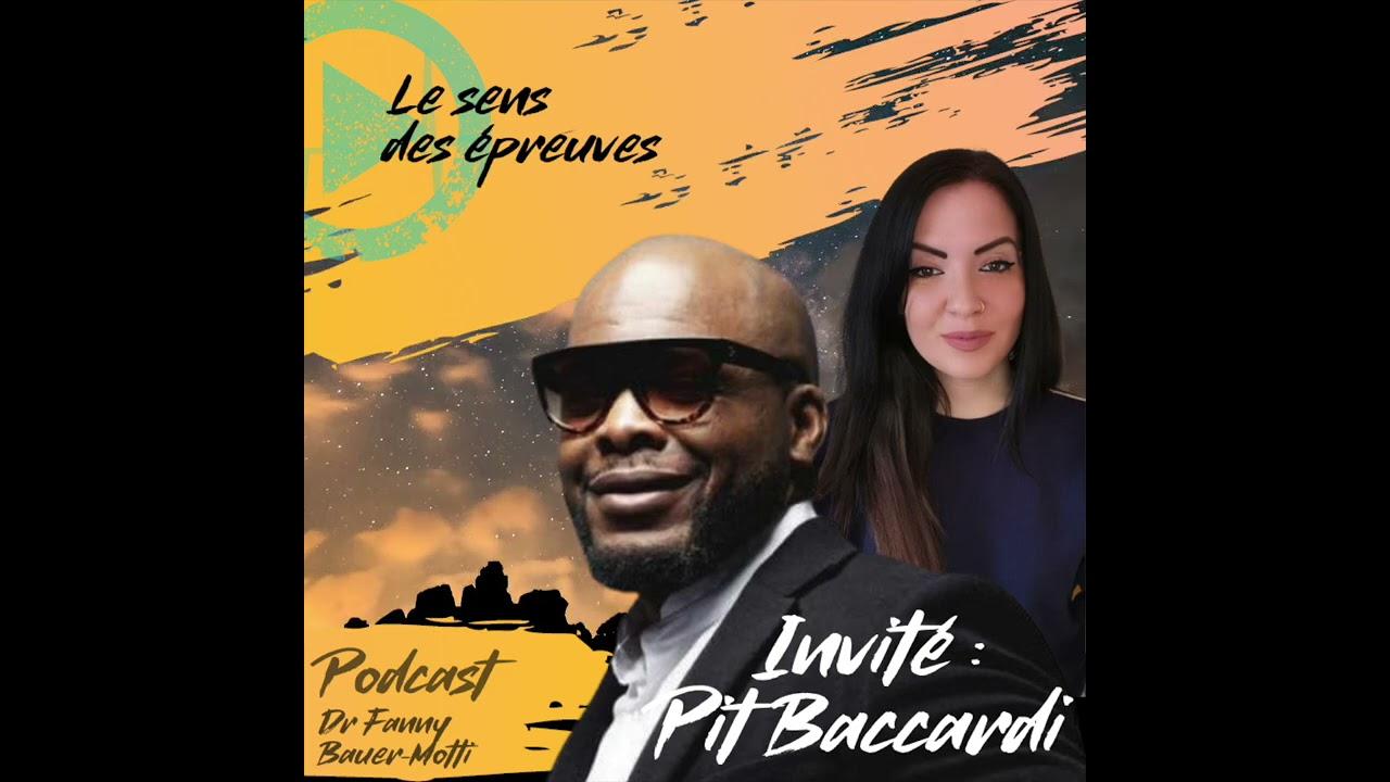 Le sens des épreuves avec Pit Baccardi – le Podcast