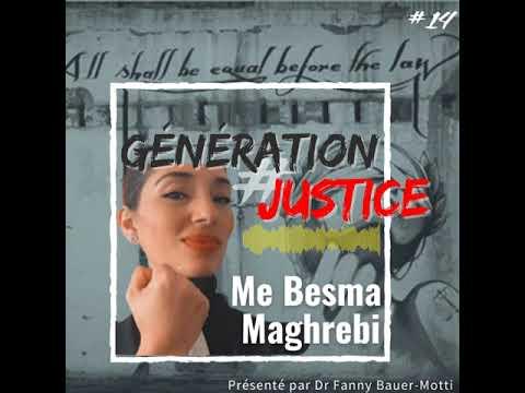 Génération Justice – Me Besma Maghrebi