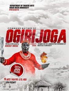 Prof Binebai's Drama, Ogirijoga To Hit NDU As Convocation Drama On Friday  In Bayelsa