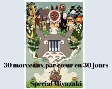 Bilan de mon défi sur la mémorisation au piano : 30 morceaux par cœur en 30 jours, spécial Miyazaki.