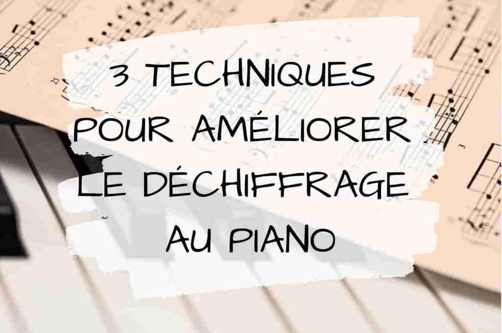3 techniques pour améliorer le déchiffrage au piano