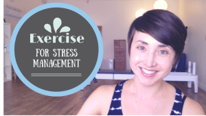 Video: Using Exercise for Stress Management | Libero