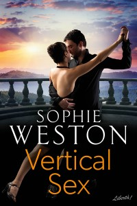 Vertical Sex by Sophie Weston, cover image of tango dancers