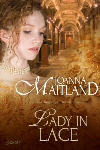 Lady in Lace, Regency Timeslip, by Joanna Maitland