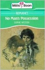 cover No Man's Possession by Sophie Weston