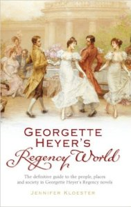 World-building Georgette Heyer's Regency World