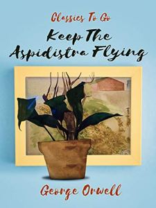 Rosie M Banks, Keep The Aspidistra Flying