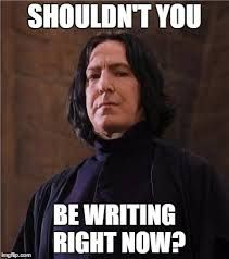 "Professor Snape asks ""Shouldn't you be writing now?"""