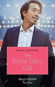 Their Royal Baby Gift by Kandy Shepherd cover