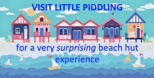 Visit Little Piddling for a surprising beach hut experience