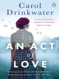 An Act of Love by Carol Drinkwater