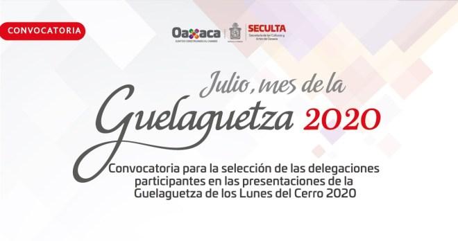 Emite Seculta convocatoria para la Guelaguetza 2020