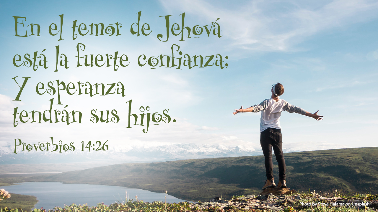 pic Proverbios 14 26 libertad en verdad