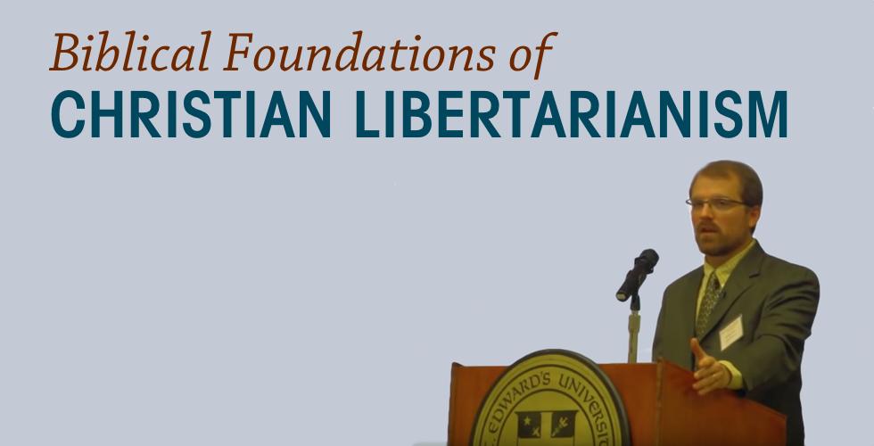 Christian Libertarians Famous
