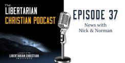 Ep 37: News With Nick & Norman