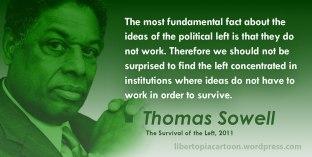 Thomas Sowell, leftism, political left, quote, meme