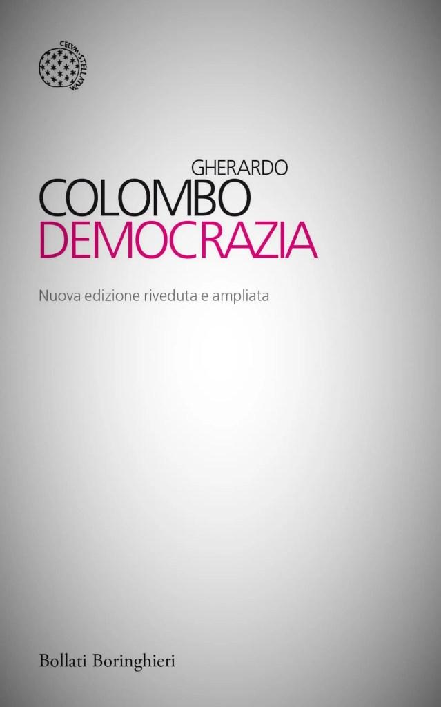 In foto la copertina del libro Democrazia di Gherardo Colombo.