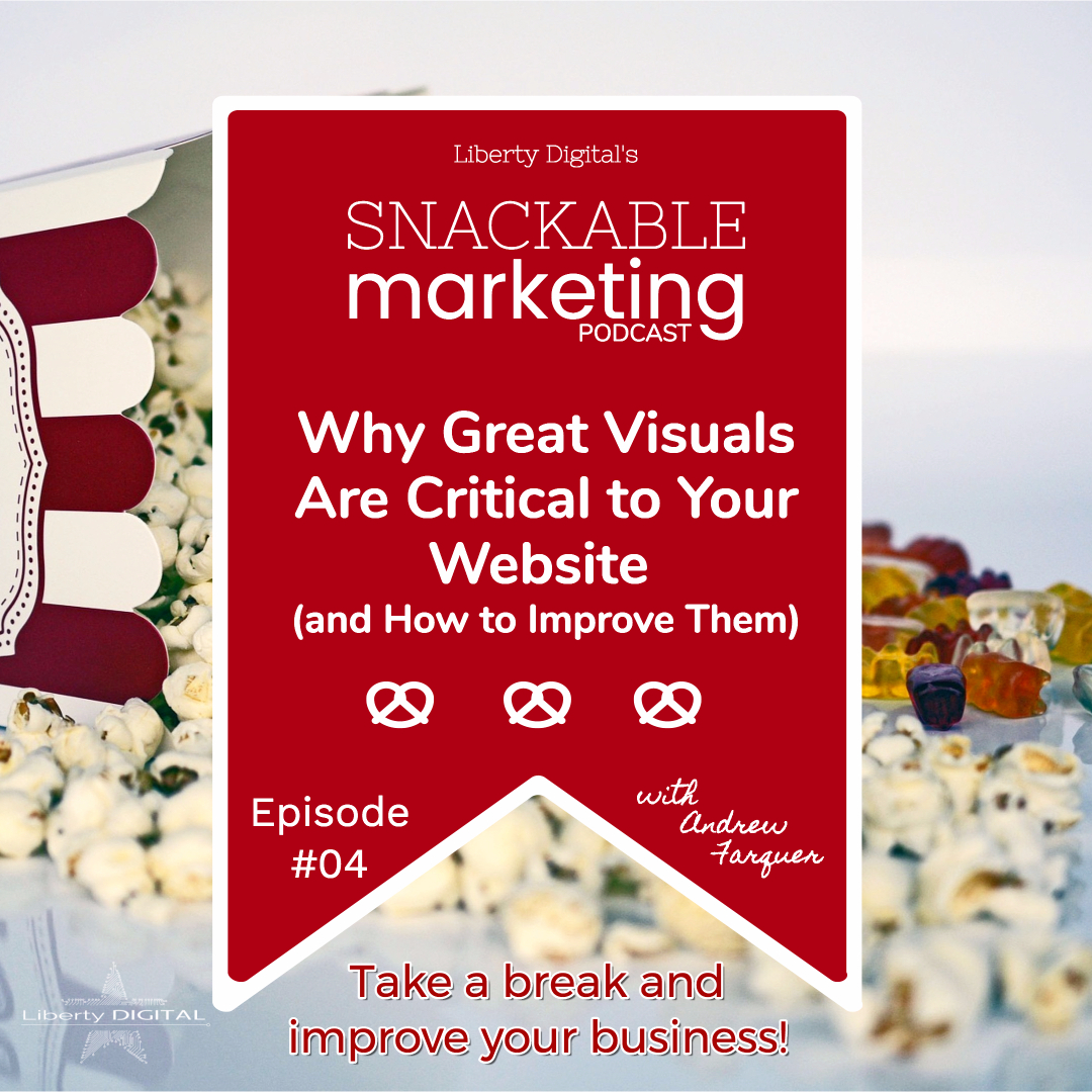 visuals snackable marketing liberty digital
