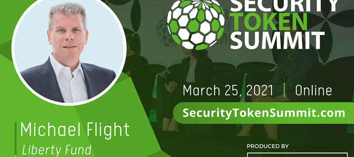 Picture of Security Token Summit 2021 logo, Michael Flight CEO of Liberty Real Estate Fund, Draper Goren Holm production