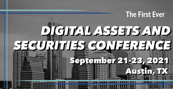 Liberty Real Estate Fund The Digital Assets and Securities Conference in Austin Texas on September 23, 2021