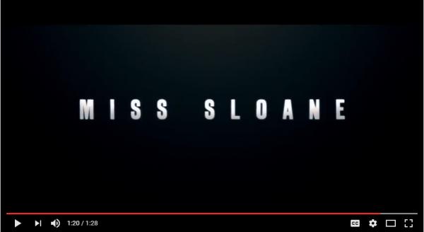 Miss Sloane trailer. YouTube capture