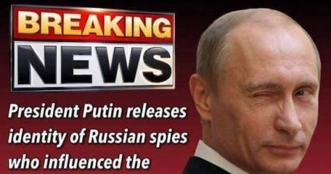 BREAKING NEWS?  President Putin Releases Identity Of Spies Who Influenced The Presidential Election!