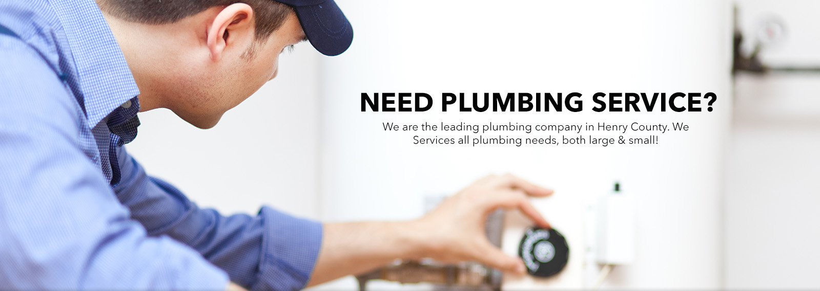 Henry County - McDonough - Stockbridge Plumber