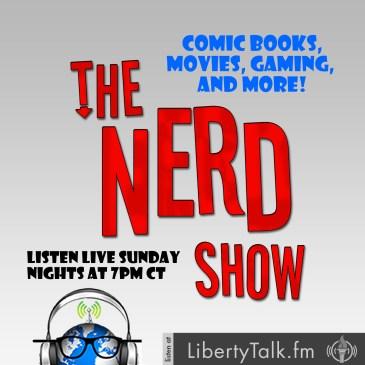 Nerd Show on Liberty Talk FM