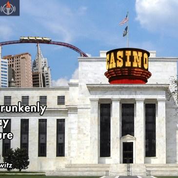Progressives Drunkenly Gambling Away Posterity's Future FEATURED