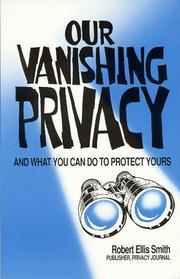 our vanishing privacy