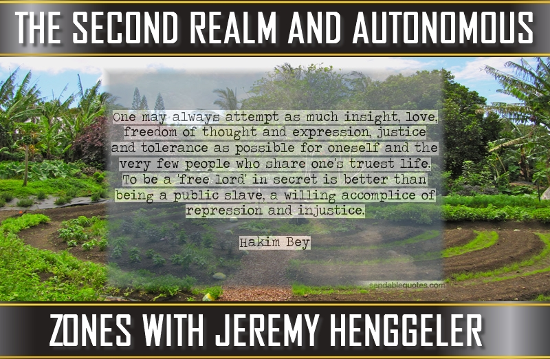 The Second Realm and Autonomous Zones with Jeremy Henggeler (Live From Ben Stone's)(LUA Podcast #95)
