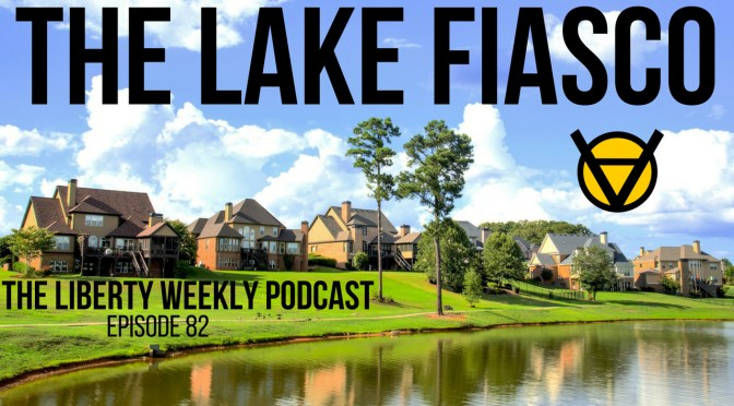 The Lake Fiasco Ep. 82