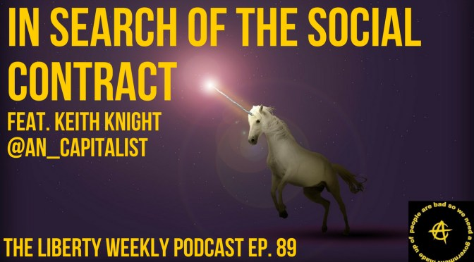 In Search of the Social Contract Feat. Keith Knight Ep. 89