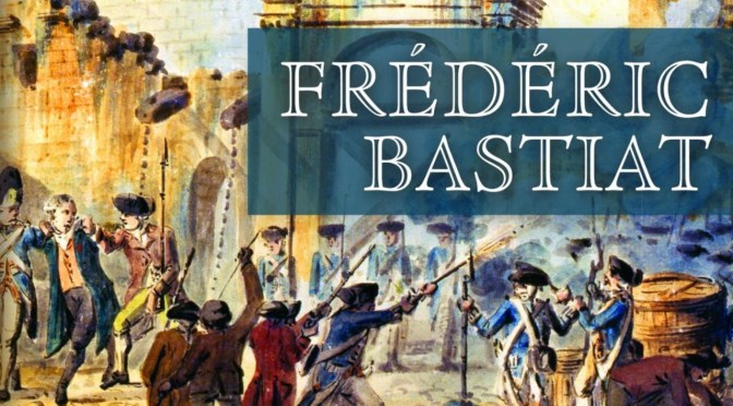 """Bastiat's """"The Law"""" Ep. 99"""