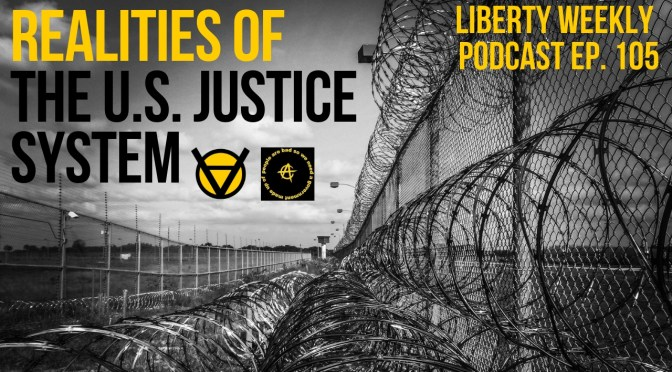 Realities of the U.S. Justice System Ep. 105