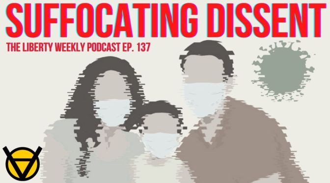 Suffocating Dissent Ep. 137