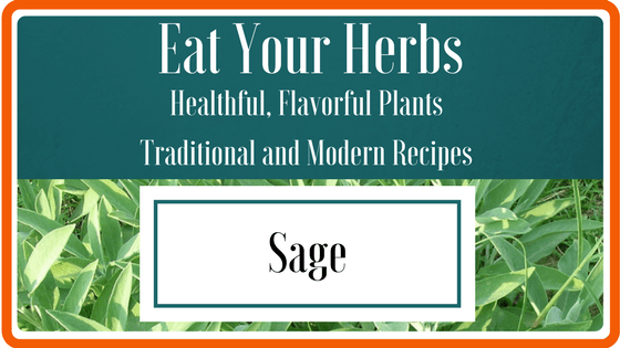Eat Your Herbs - Sage
