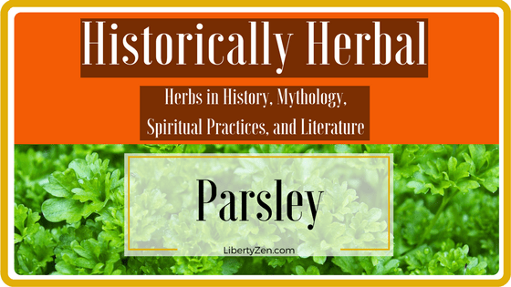 Historically Herbal – Parsley